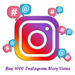 Buy 1000 Instagram Story Views