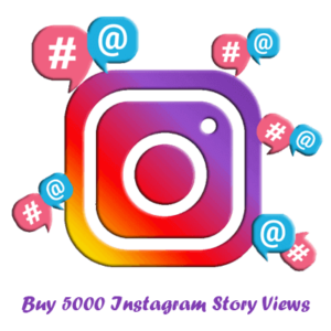 Buy 5000 Instagram Story Views